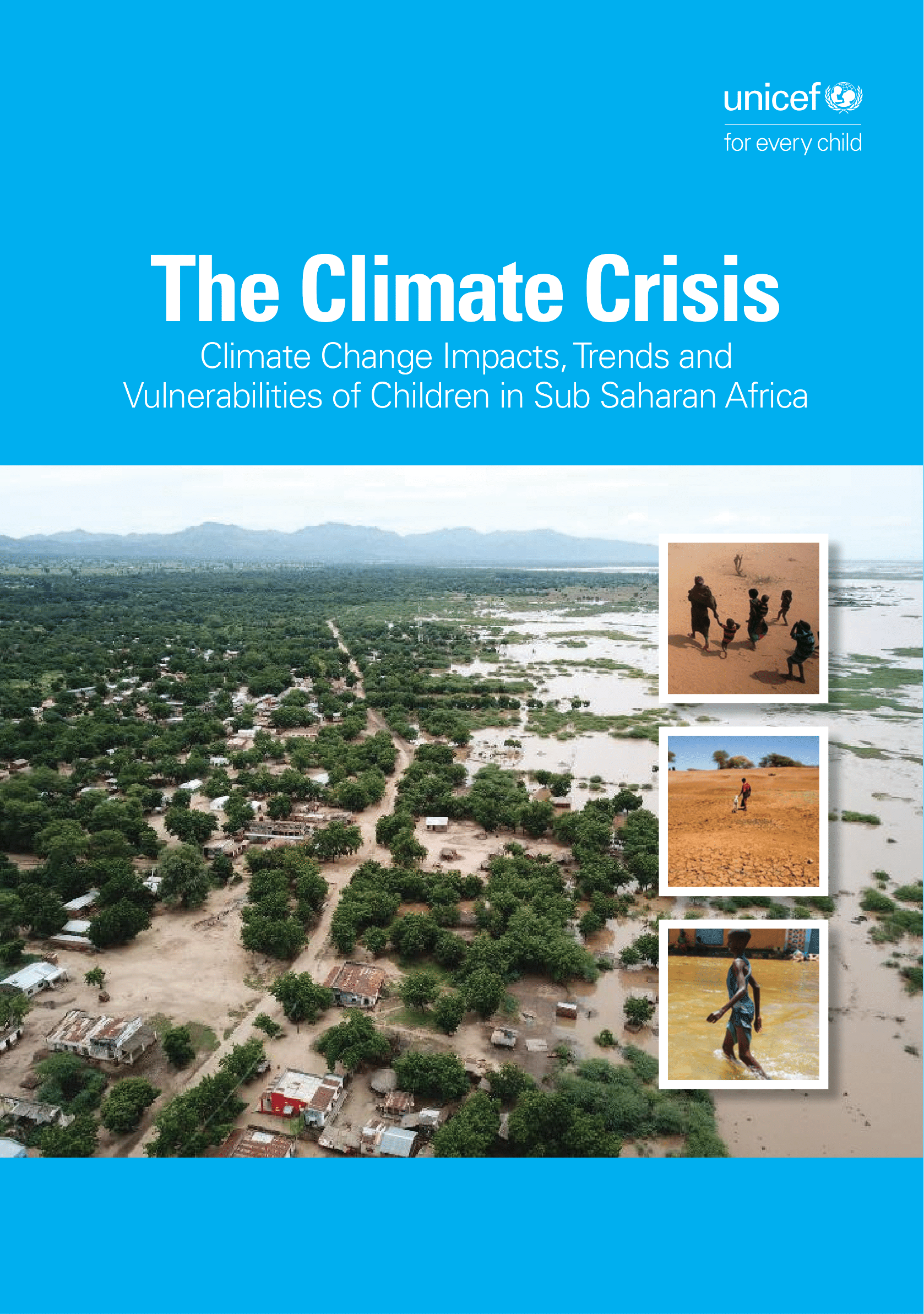 The Climate Crisis Report: Climate Change Impacts, Trends and Vulnerabilities of Children in Sub Saharan Africa