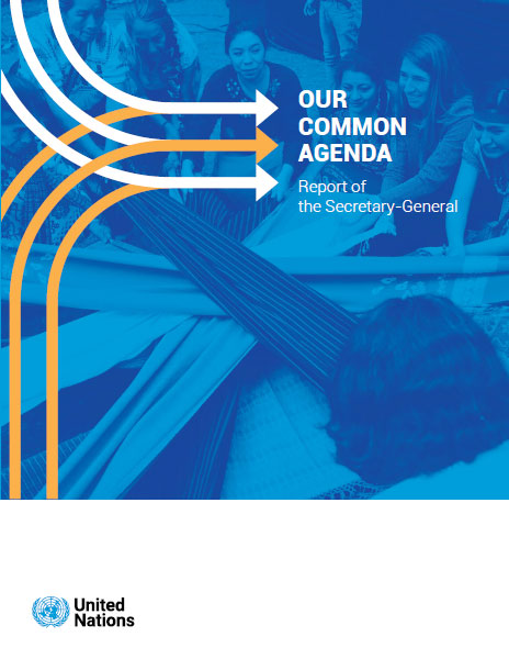 The UN Secretary-General launches the 'Our Common Agenda' Report at a General Assembly