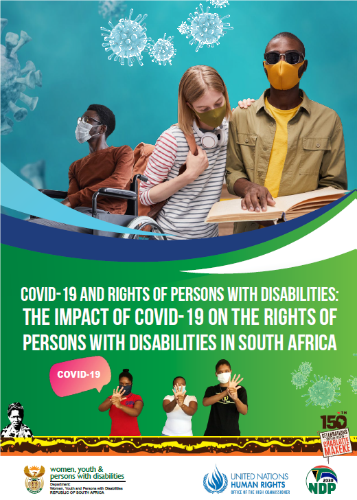 OHCHR and the South African Department of Women, Youth and Persons with Disabilities (DWYPD) commissioned a Research study on the socio-economic impact of COVID-19 on persons with disabilities in South Africa in March 2021