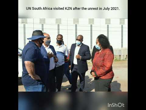 The UN in South Africa delegation visited KwaZulu-Natal after the unrests in region.
